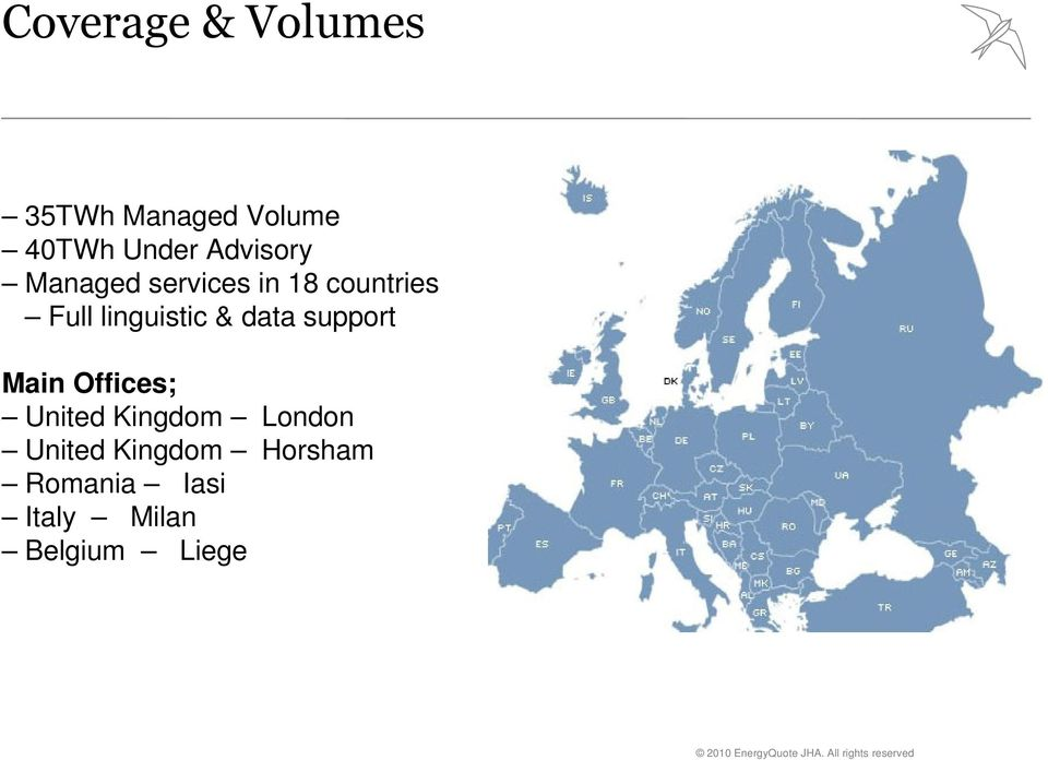 linguistic & data support Main Offices; United Kingdom