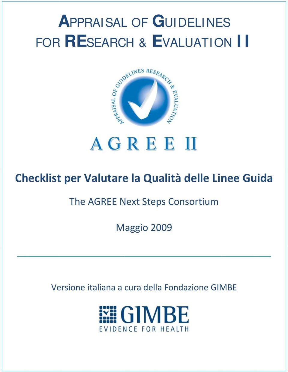 delle Linee Guida The AGREE Next Steps