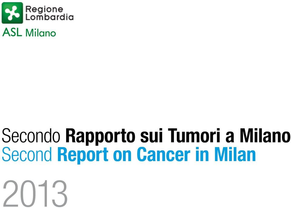 Report on Cancer in