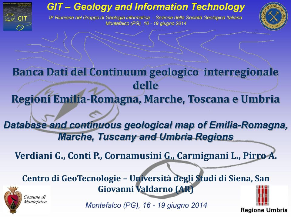 Umbria Database and continuous geological map of Emilia-Romagna, Marche, Tuscany and Umbria Regions Verdiani G.