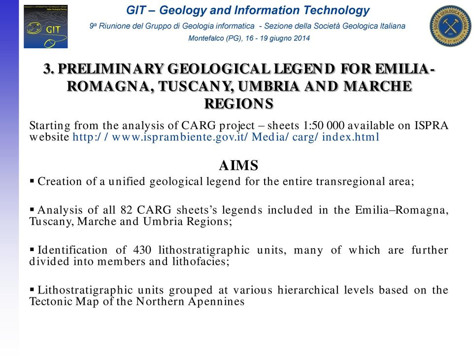 html AIMS Creation of a unified geological legend for the entire transregional area; Analysis of all 82 CARG sheets s legends included in the Emilia Romagna,