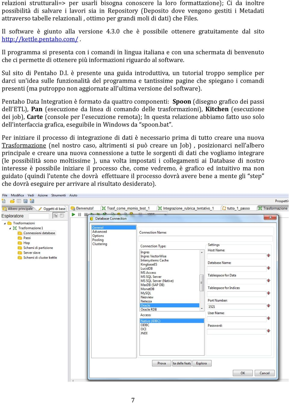 Pentaho spoon tutorial pdf persuasion the wild and wanton edition if you are running an older version please consider upgrading before purchasing cde tutorialntaho data integration prepares and blends data to create a baditri Gallery