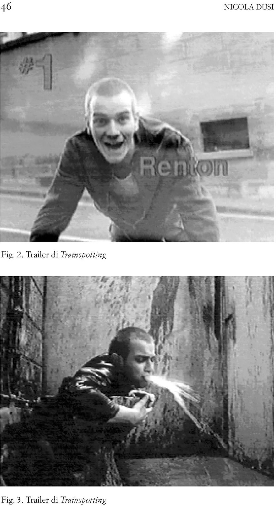 Trainspotting Fig.