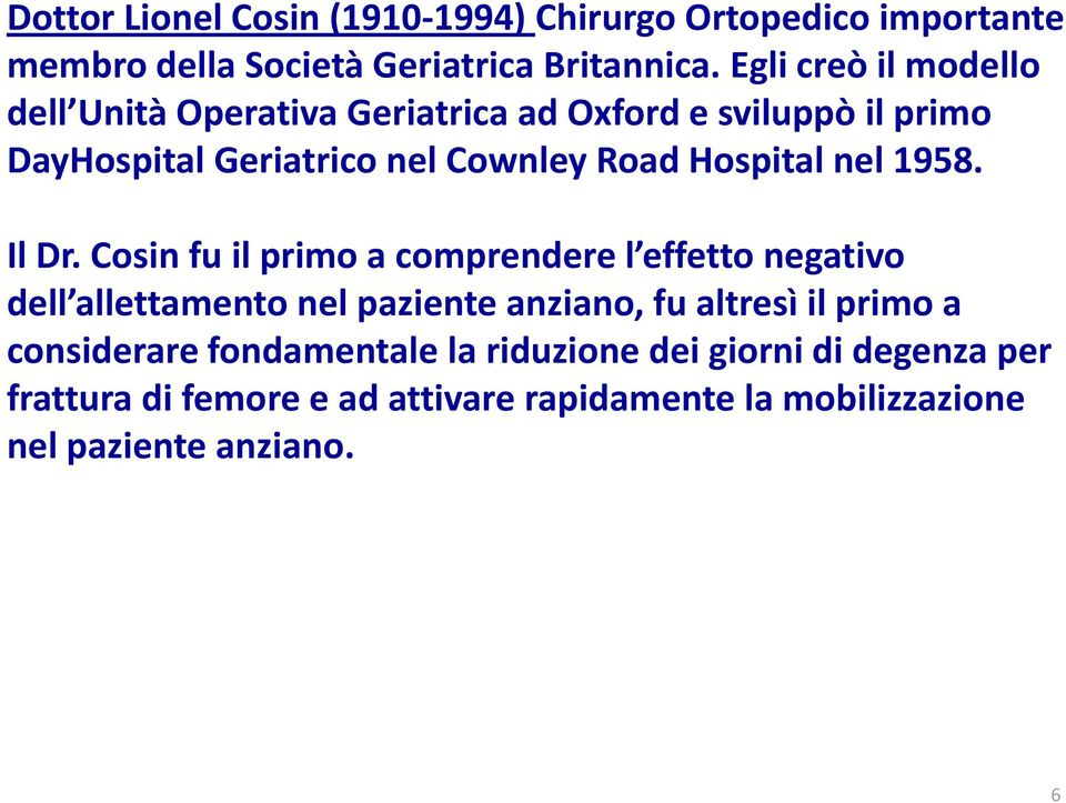 Hospital nel 1958. Il Dr.
