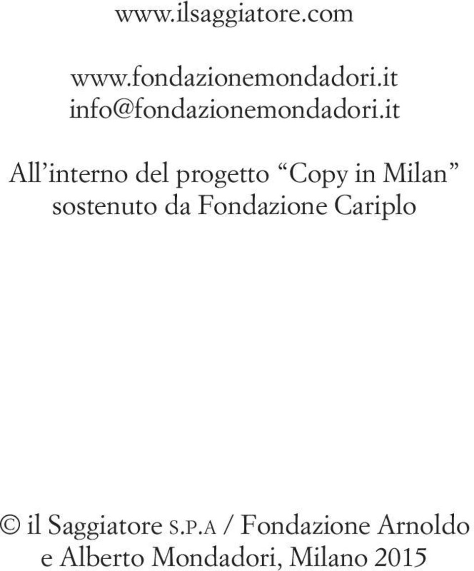 it All interno del progetto Copy in Milan sostenuto da