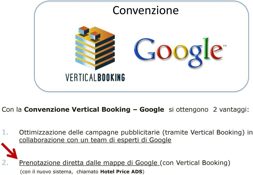 collaborazione con un team di esperti di Google 2.