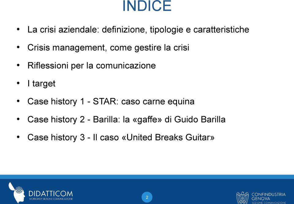 I target Case history 1 - STAR: caso carne equina Case history 2 -