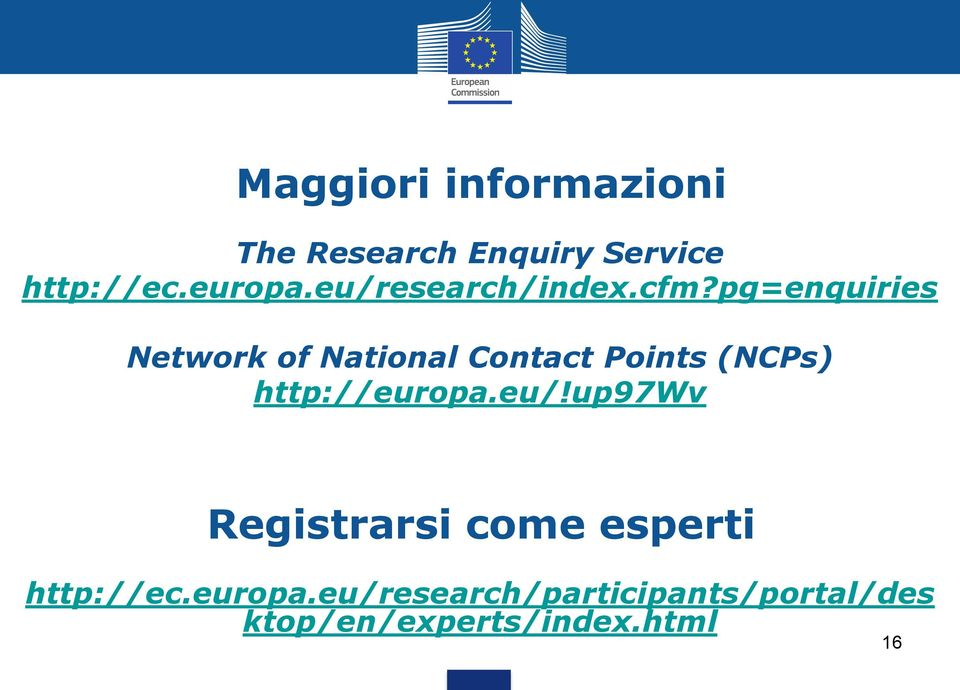 pg=enquiries Network of National Contact Points (NCPs) http://europa.