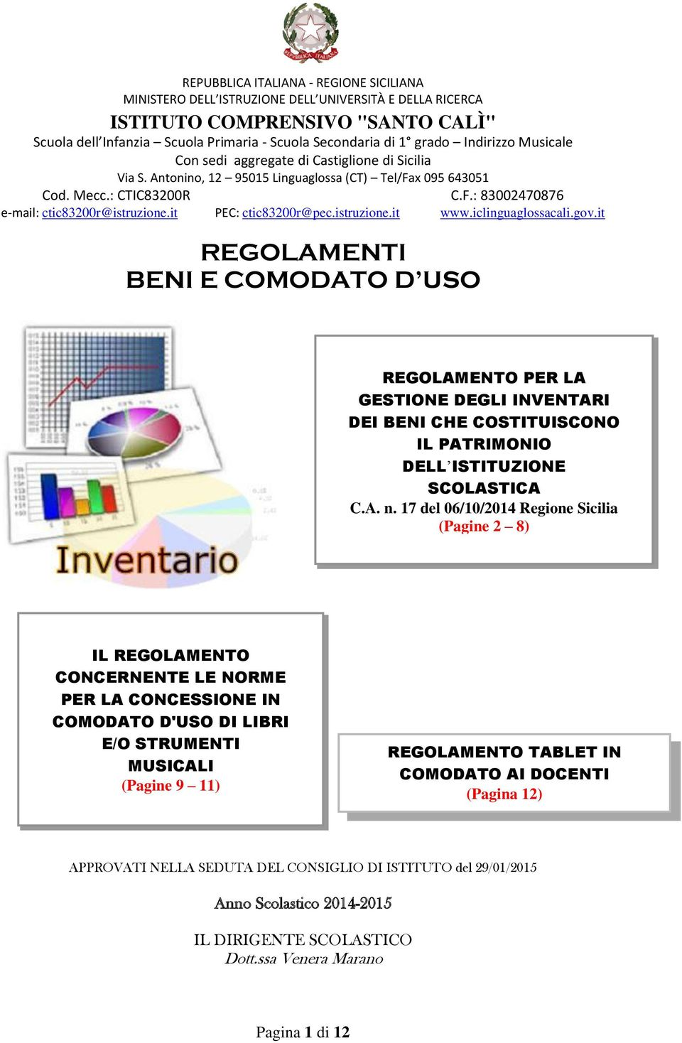 it PEC: ctic83200r@pec.istruzione.it www.iclinguaglossacali.gov.