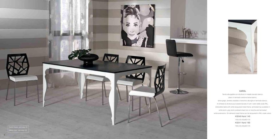 Extendible table with white lacquered metal frame, laminated top available in white larch, grey larch,oxidized sheet iron or tranche and laminated Sedia