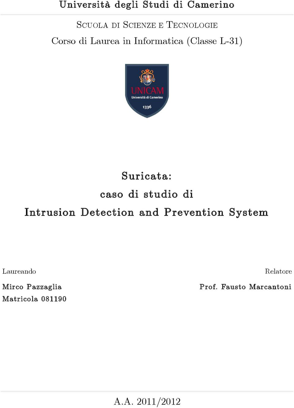 studio di Intrusion Detection and Prevention System Laureando