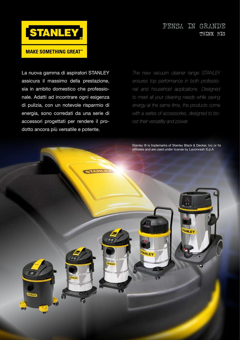 potente. The new vacuum cleaner range STANLEY ensures top performance in both professional and household applications.