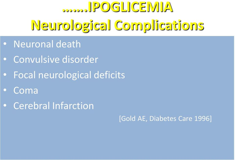 neurological deficits Coma Cerebral