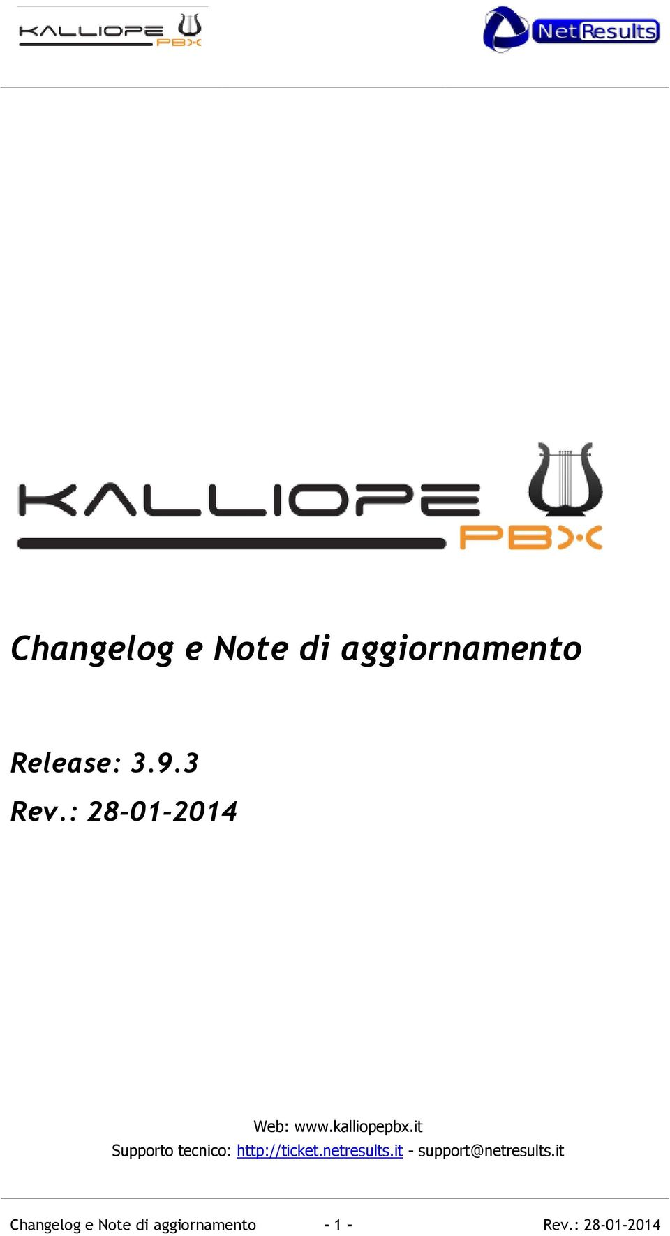 it Supporto tecnico: http://ticket.netresults.
