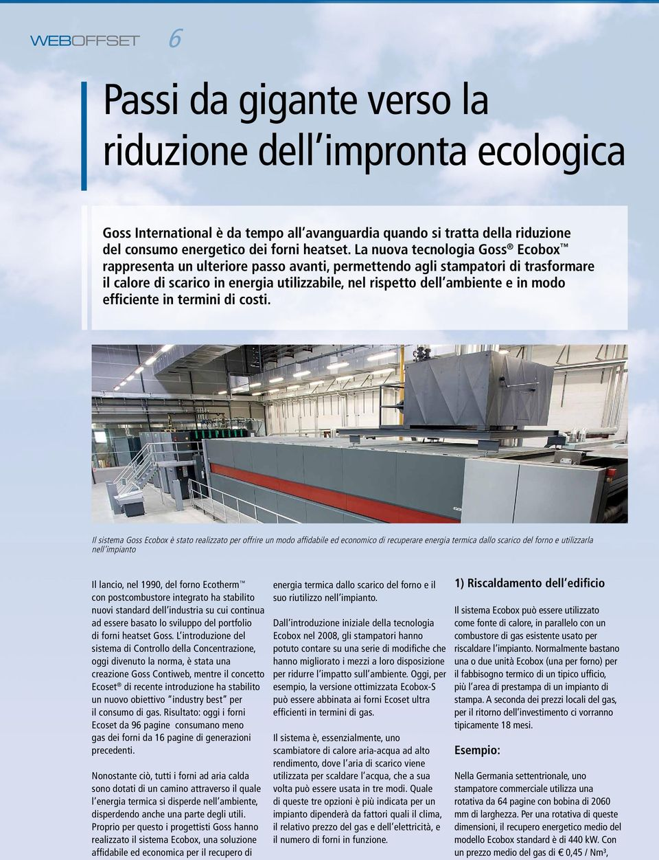 efficiente in termini di costi.