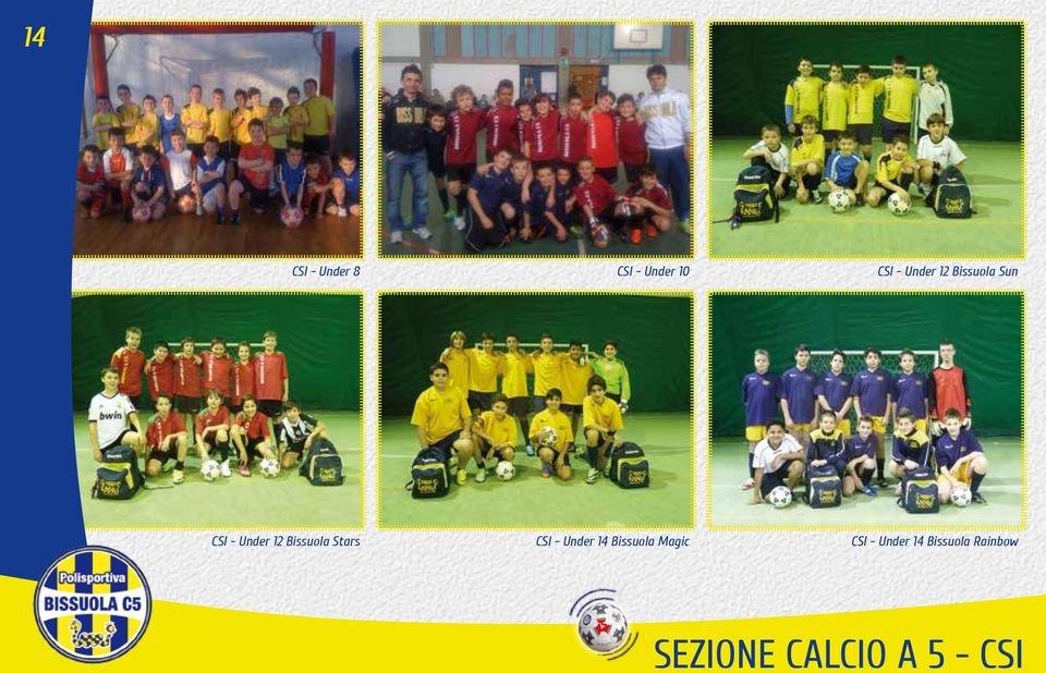 Stars CSI - Under 14 Bissuola Magic CSI -