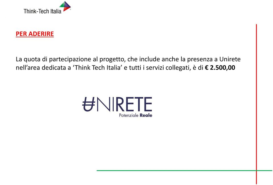Unirete nell area dedicata a Think Tech