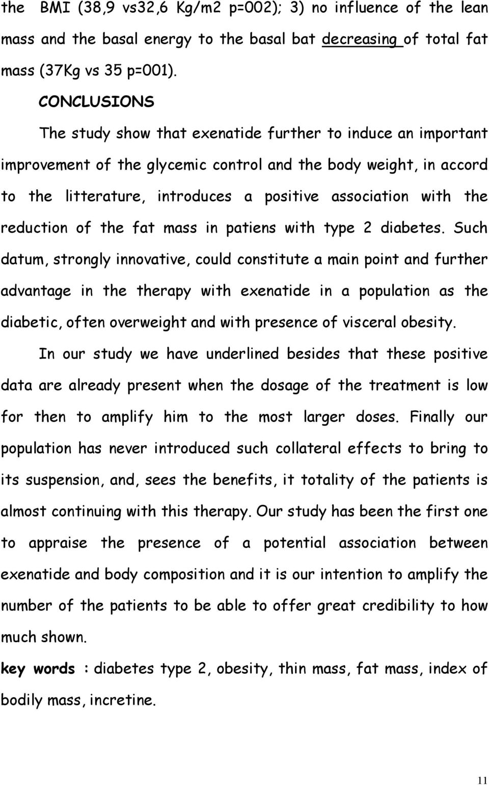 the reduction of the fat mass in patiens with type 2 diabetes.