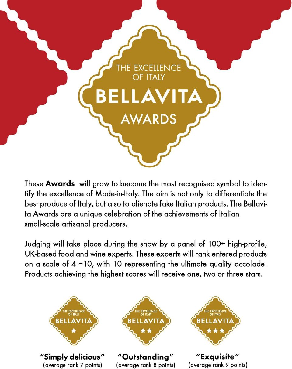 The Bellavita Awards are a unique celebration of the achievements of Italian small-scale artisanal producers.