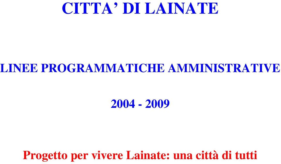 AMMINISTRATIVE 2004-2009