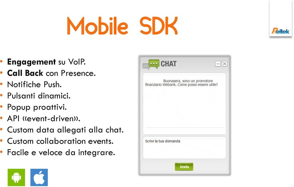 API «event-driven». Custom data allegati alla chat.