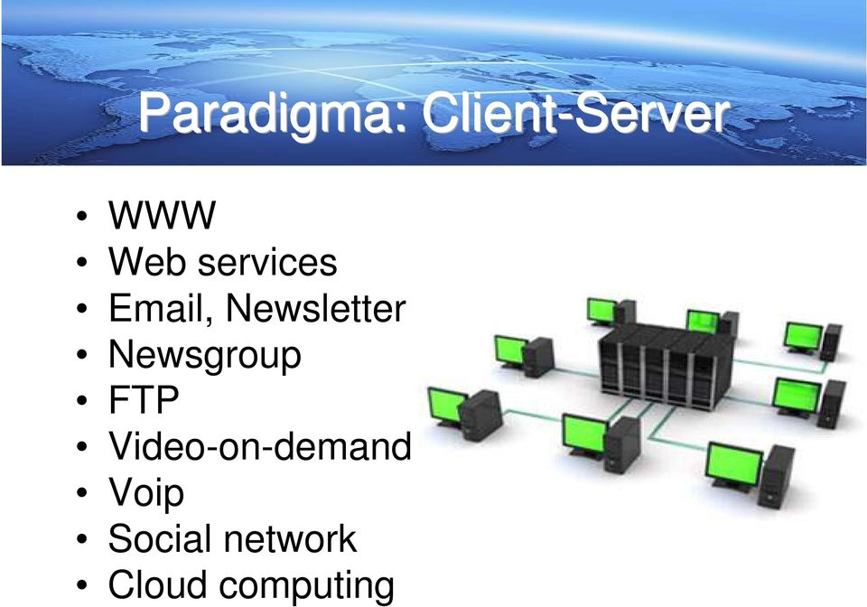 Newsgroup FTP Video-on-demand