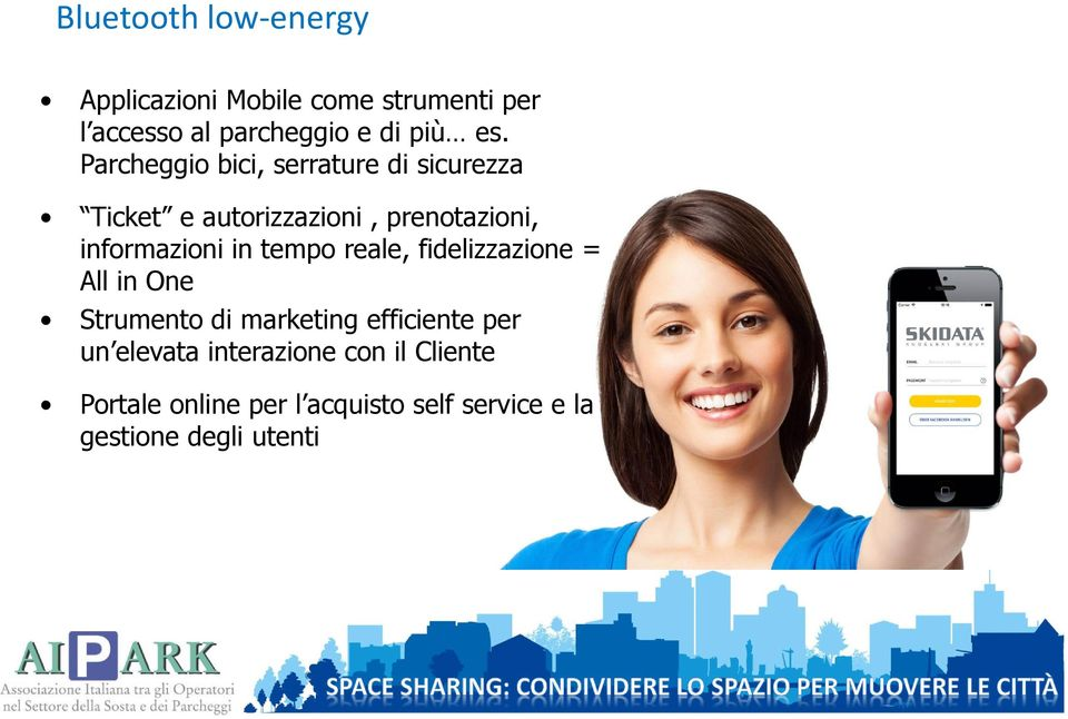 informazioni in tempo reale, fidelizzazione = All in One Strumento di marketing efficiente per