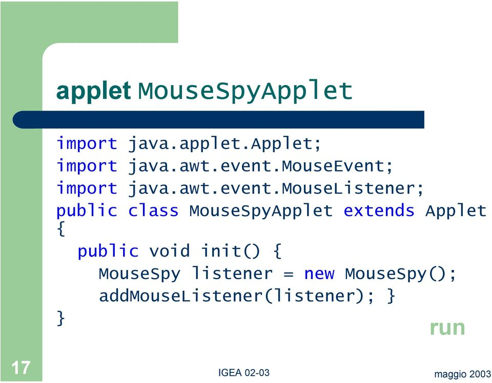 mouseevent; import java.awt.