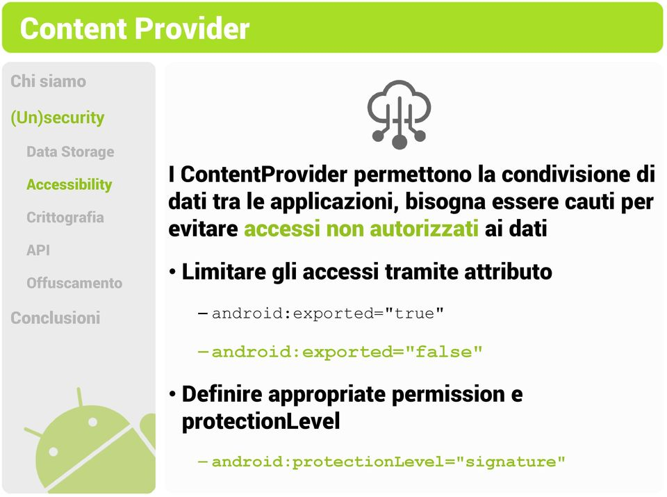 "Limitare gli accessi tramite attributo android:exported=""true"""