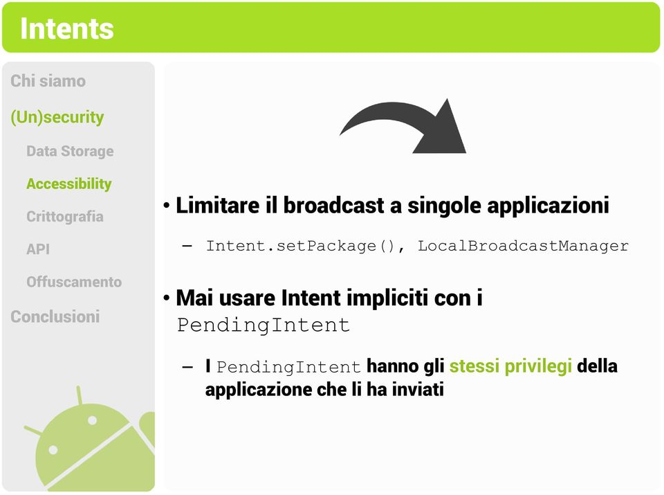 setPackage(), LocalBroadcastManager Mai usare Intent