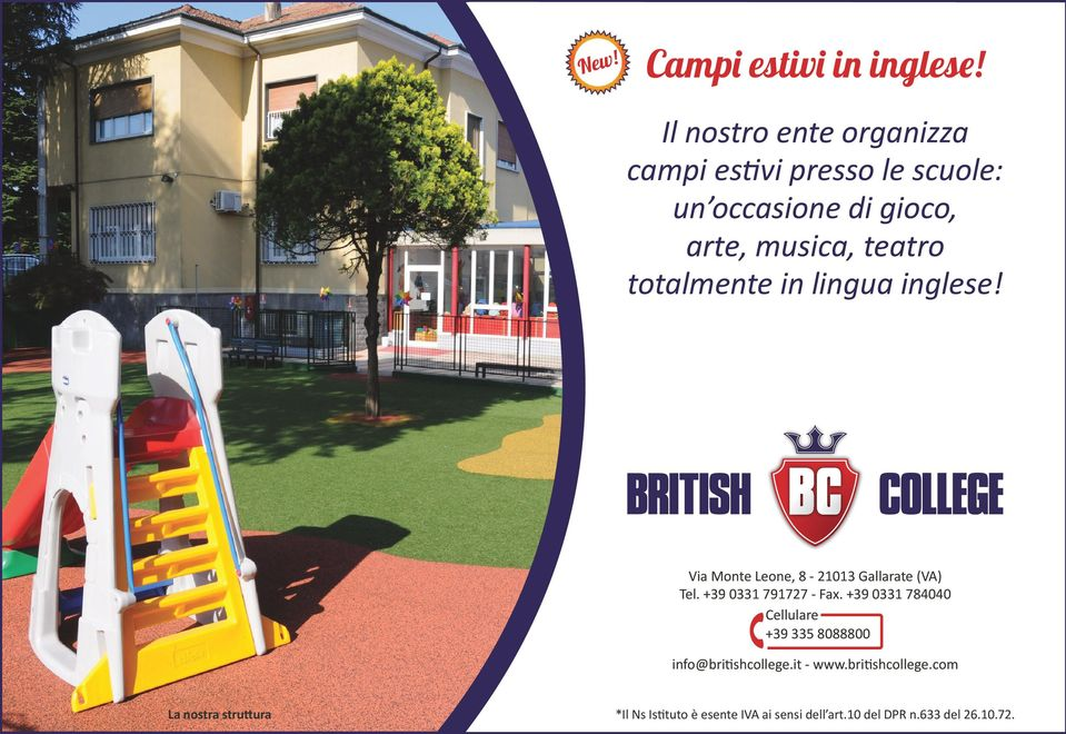 totalmente in lingua inglese! Via Monte Leone, 8-21013 Gallarate (VA) Tel. +39 0331 791727 - Fax.