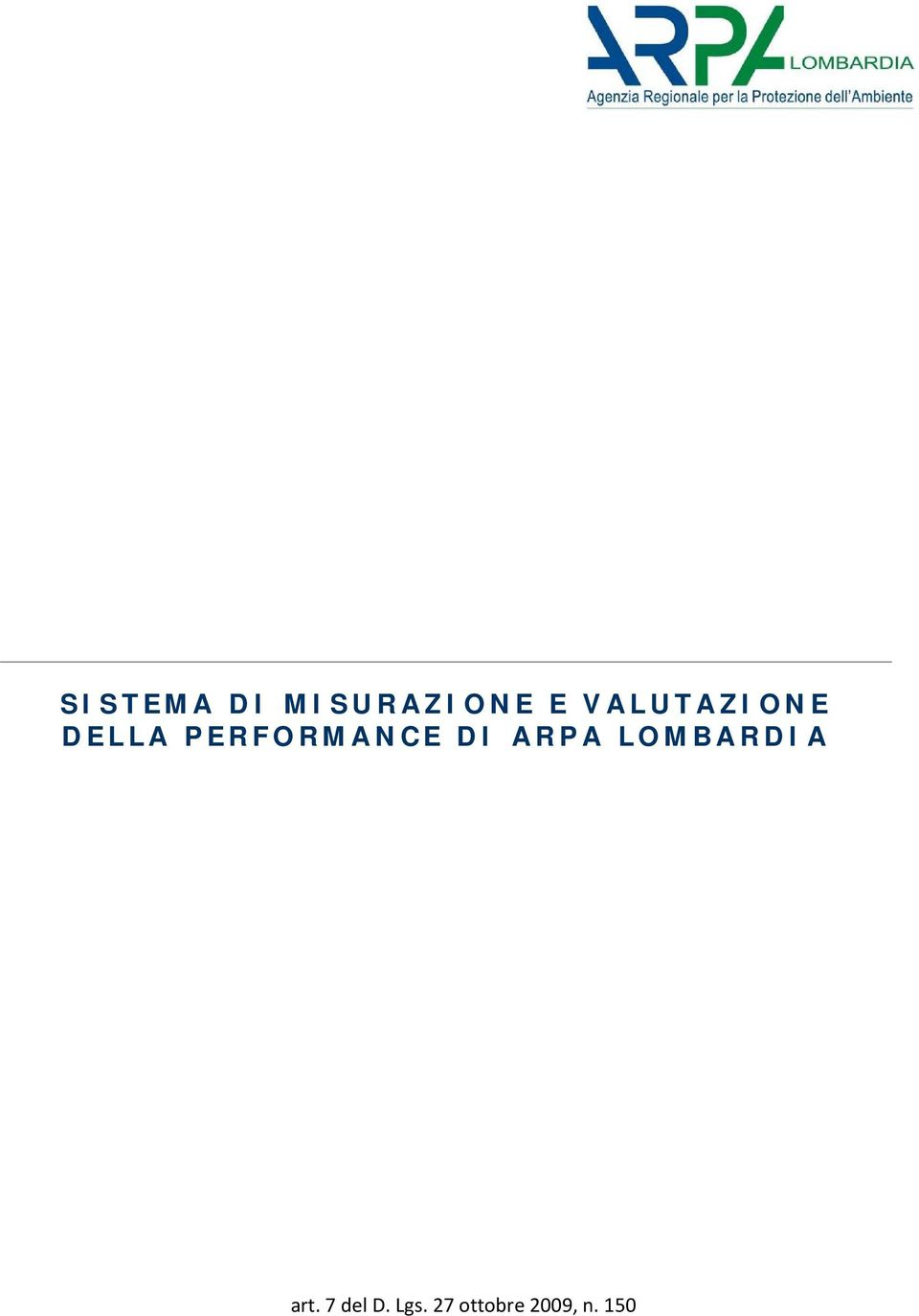 PERFORMANCE DI ARPA