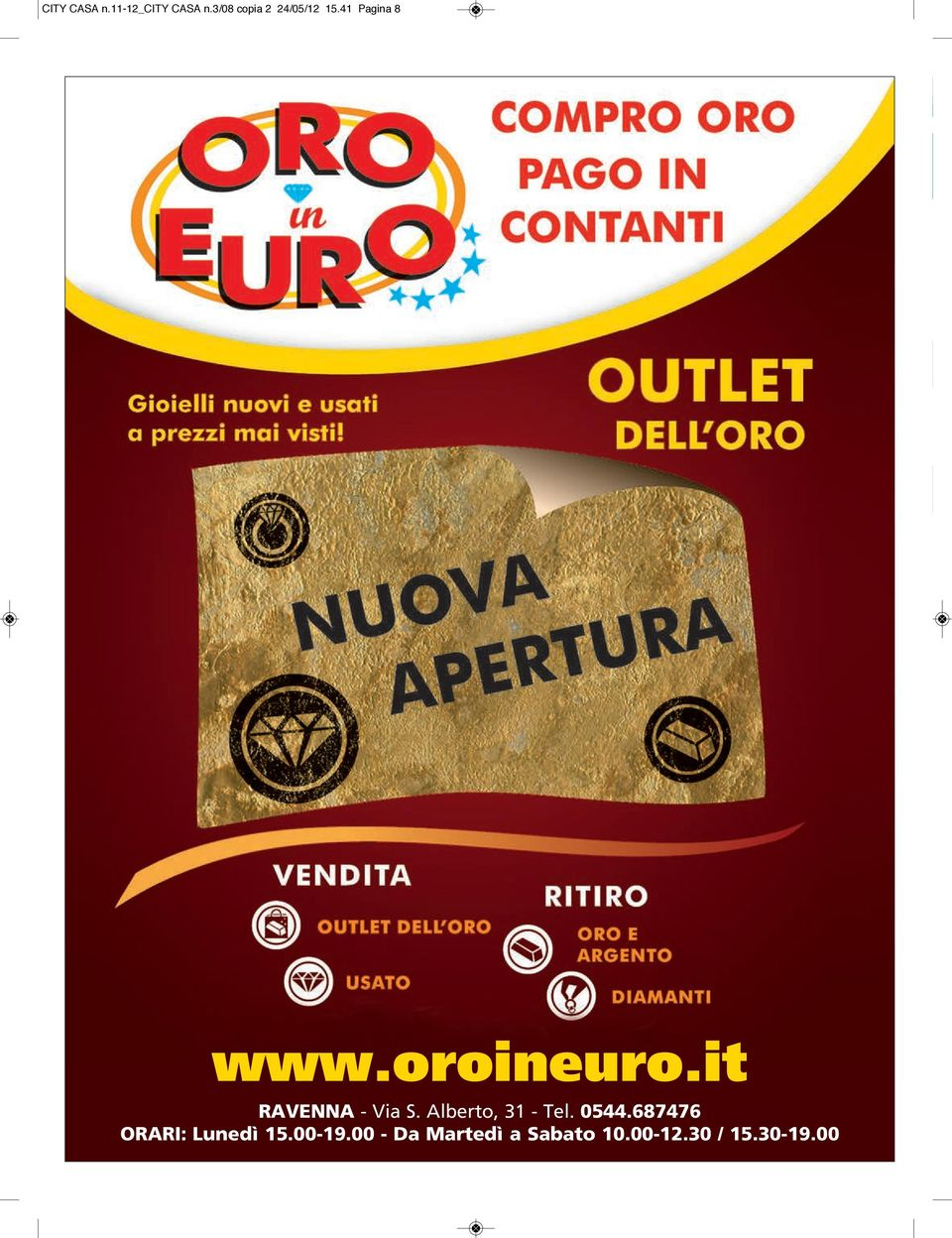 oroineuro.it Via S. Alberto, 31 - Tel. 0544.
