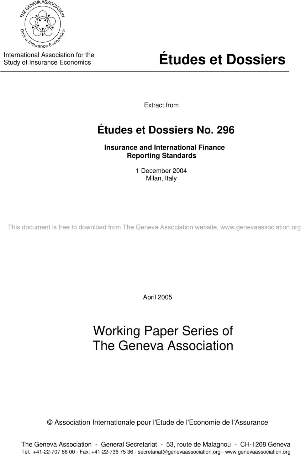 Association website, April 2005 Working Paper Series of The Geneva Association Association Internationale pour l'etude de l'economie de