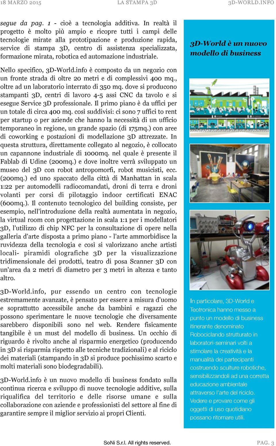 mirata, robotica ed automazione industriale. 3D-World è un nuovo modello di business Nello specifico, 3D-World.
