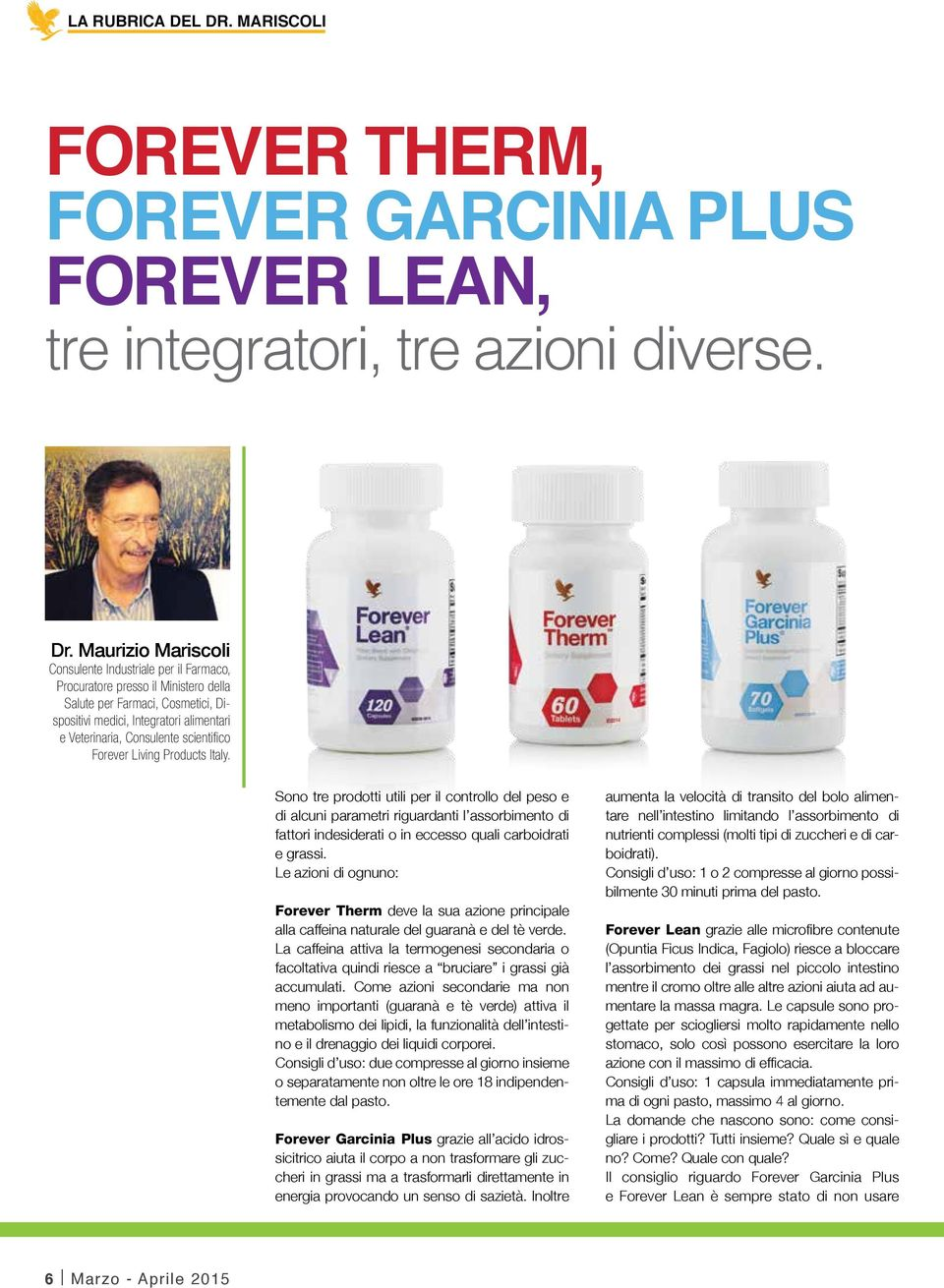 scientifico Forever Living Products Italy.