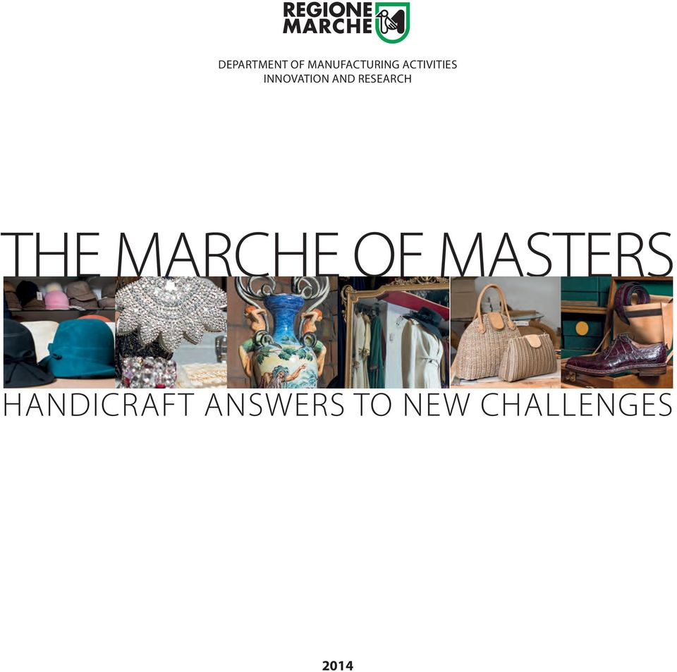 and research THE MARCHE OF MASTERS