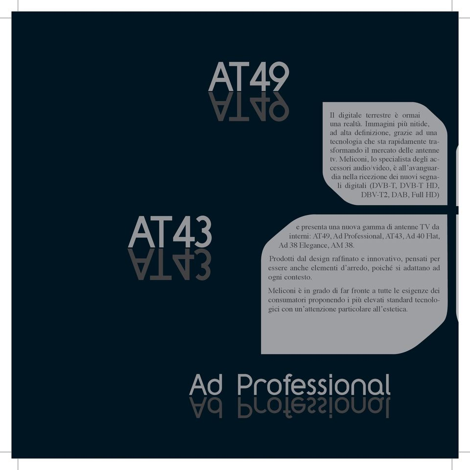 antenne TV da interni: AT49, Ad Professional, AT43, Ad 40 Flat, Ad 38 Elegance, AM 38.