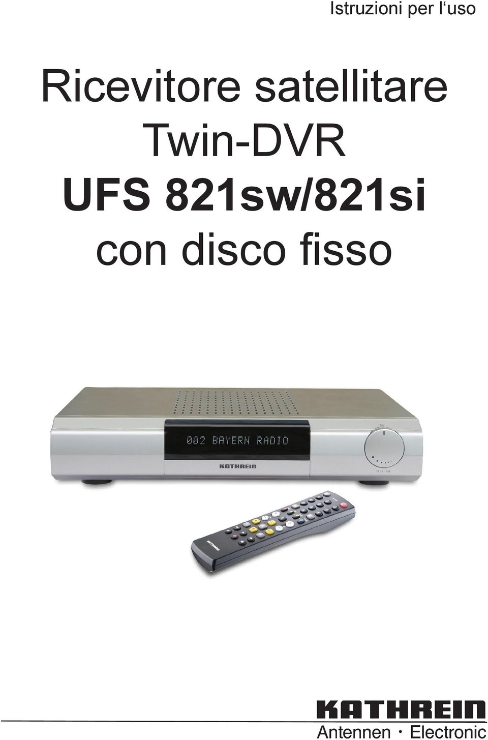 satellitare Twin-DVR
