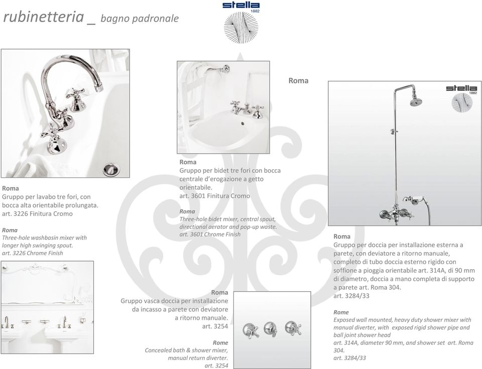 3601 Finitura Cromo Roma Three-hole bidet mixer, central spout, directional aerator and pop-up waste. art.