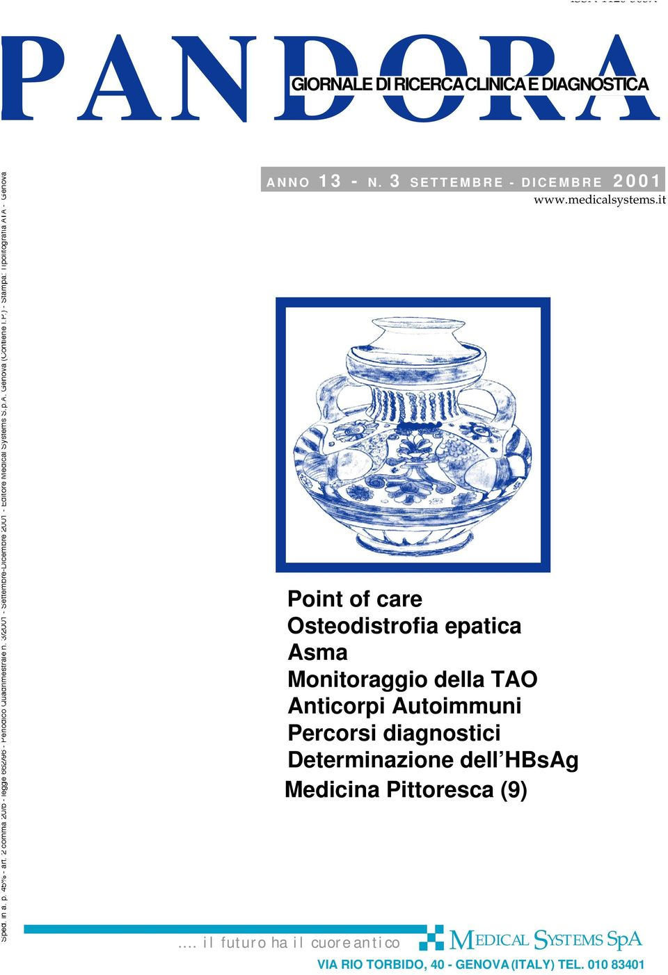 it Point of care Osteodistrofia epatica Asma Monitoraggio della TAO Anticorpi Autoimmuni Percorsi