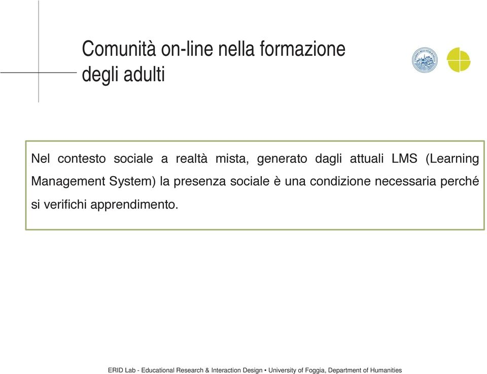 LMS (Learning Management System) la presenza sociale è
