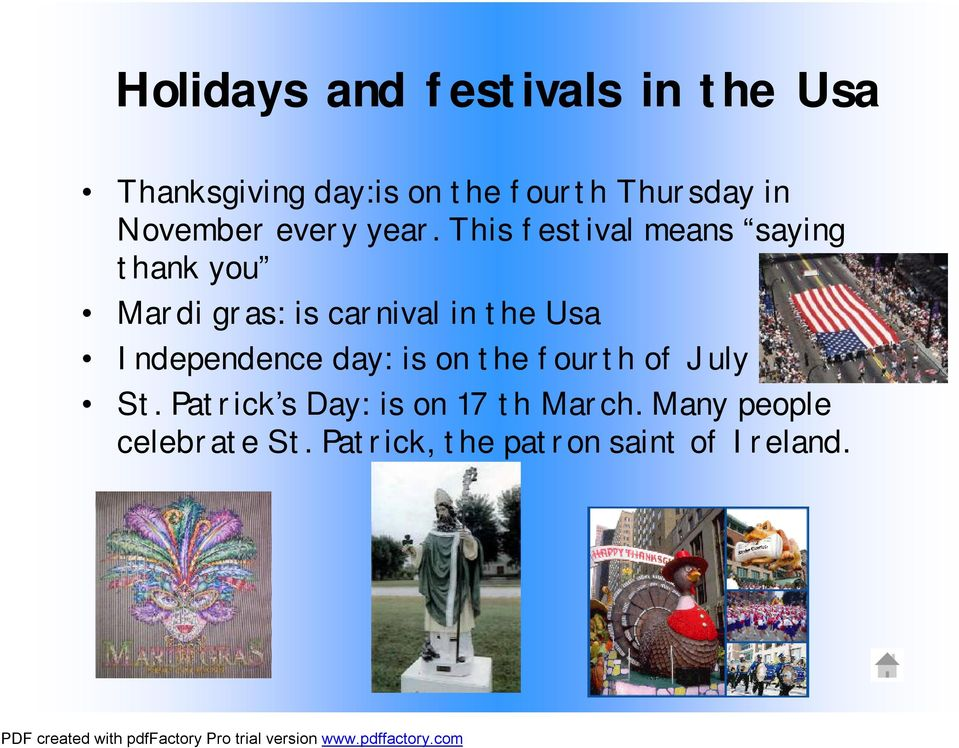 This festival means saying thank you Mardi gras: is carnival in the Usa