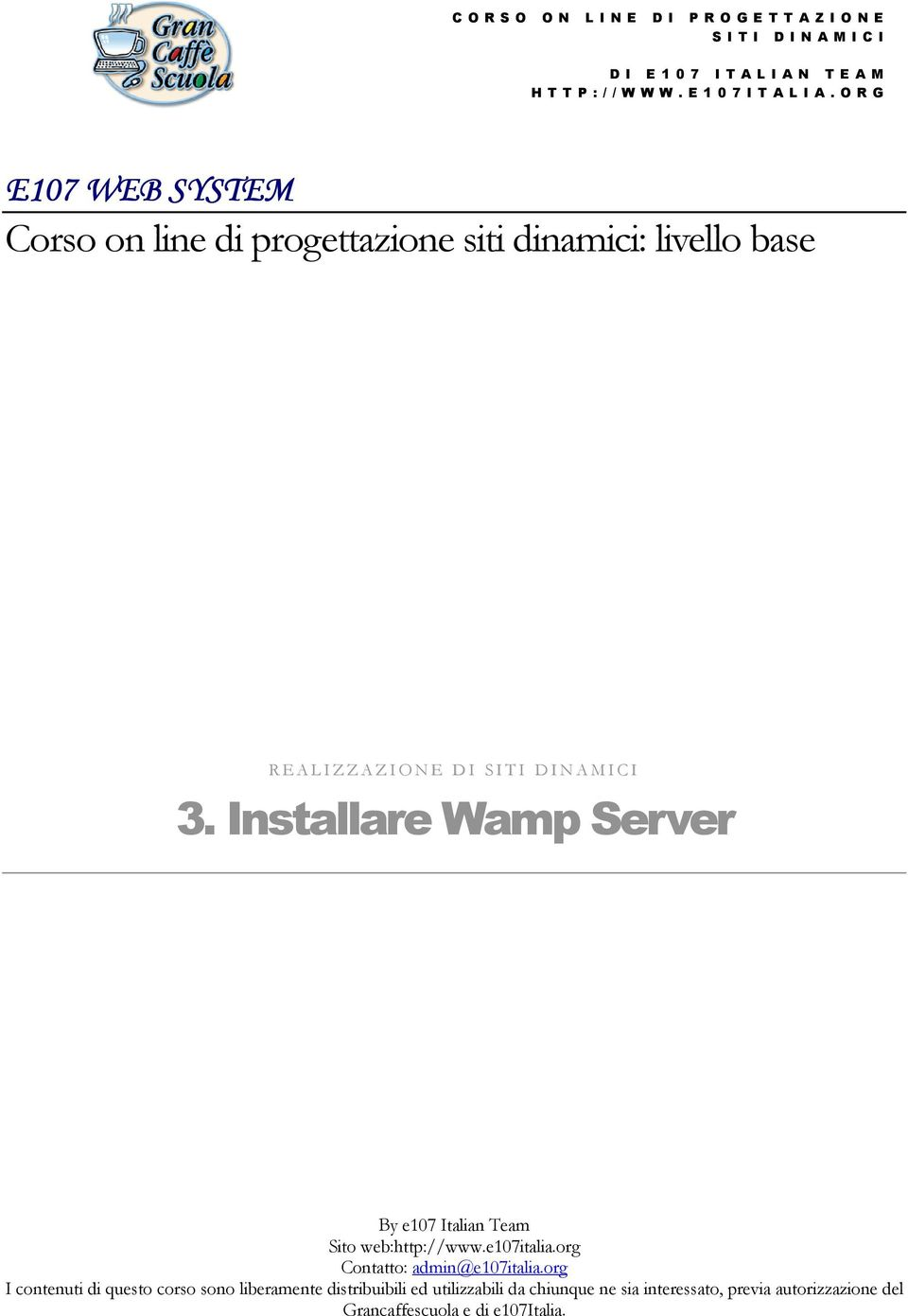 Installare Wamp Server By e107 Italian Team Sito web:http://www.