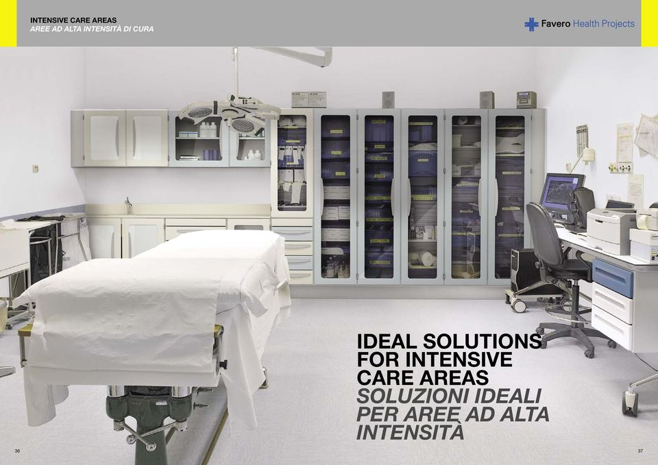 SOLUTIONS FOR INTENSIVE CARE AREAS