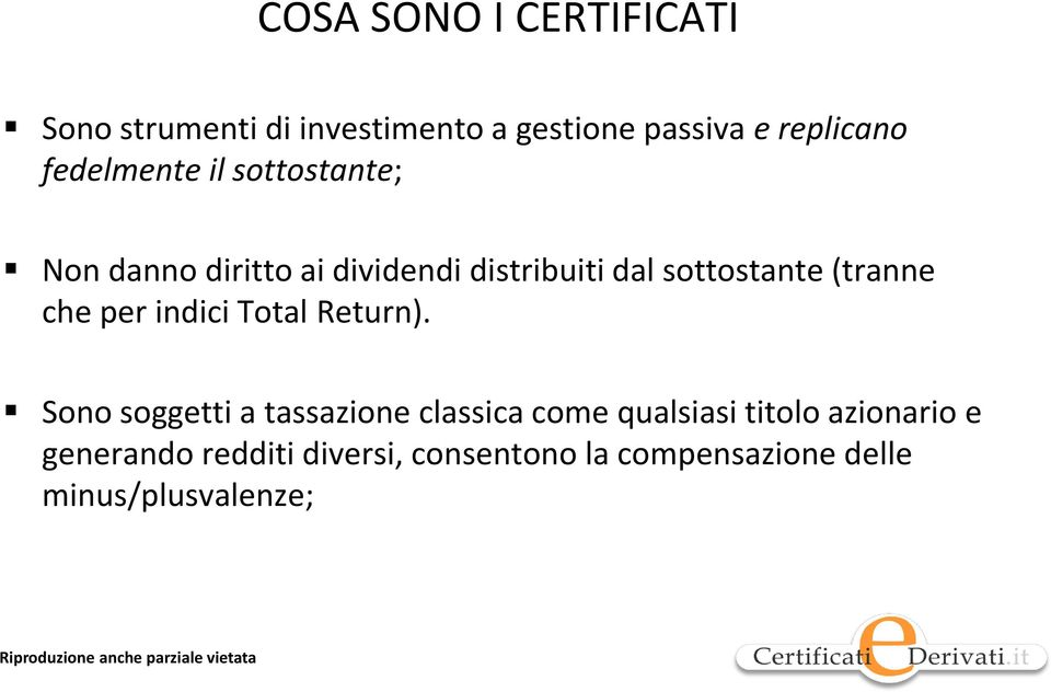 (tranne che per indici Total Return).