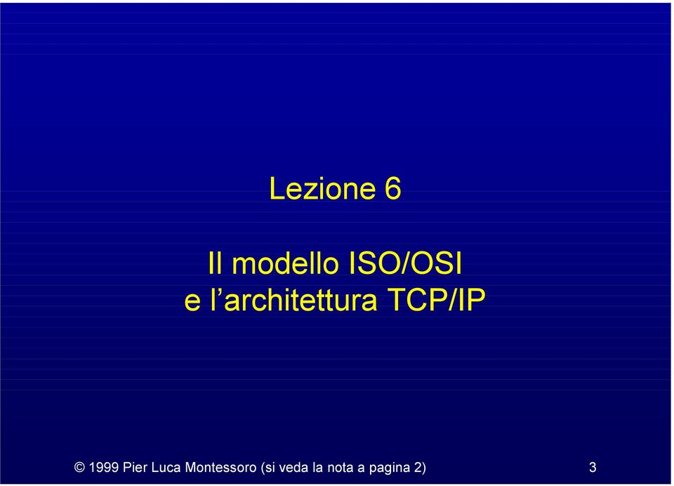 TCP/IP 1999 Pier Luca