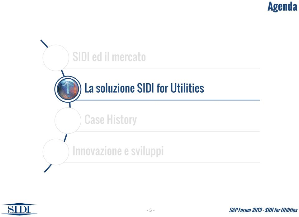 SIDI for Utilities Case