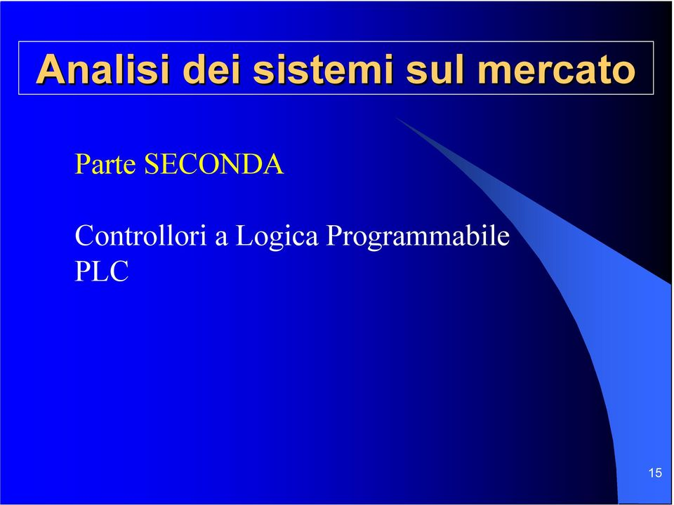 SECONDA Controllori a