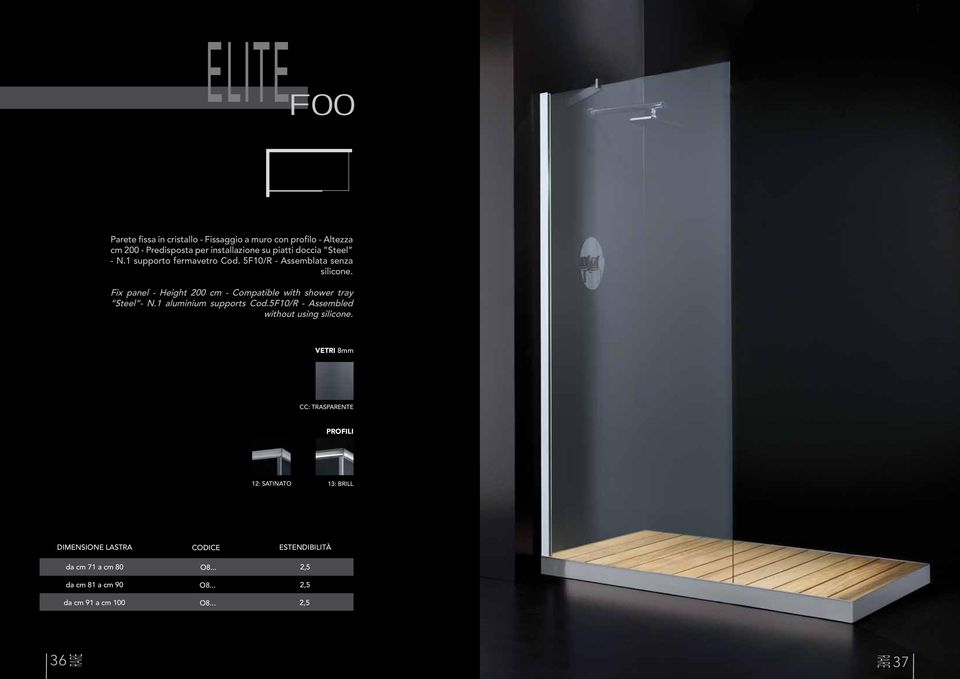 B14 Fix panel - Height 200 cm - Compatible with B09 shower tray B08 B10 Steel - N.1 aluminium supports Cod.